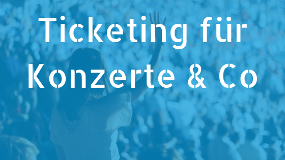 Banner Ticketing für Konzerte